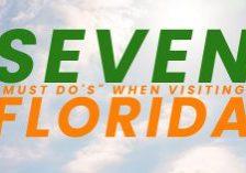 Fun-Seven-_Must-Dos_-When-Visiting-Florida_